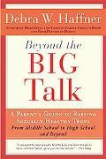 Beyond the Big Talk