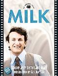 Milk: The Shooting Script