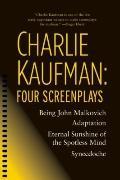 Charlie Kaufman: Four Screenplays