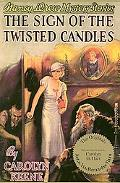 Sign of the Twisted Candles