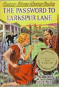 Password to Larkspur Lane