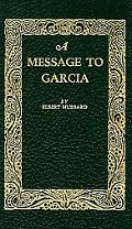 Message to Garcia Being a Preachment
