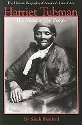 Harriet Tubman The Moses of Her People