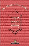 Etiquette of Social Life in Washington