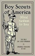 Boy Scouts of America The Official Handbook for Boys