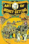 Art of Money Getting Easyread Large Edition