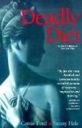 Deadly Diet - Camie Ford - Paperback