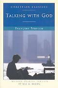 Fenelon Talking With God