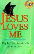 Jesus Loves Me Day by Day Devotionals