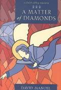 Matter of Diamonds A Faith Abbey Mystery