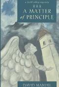 Matter of Principle A Faith Abbey Mystery