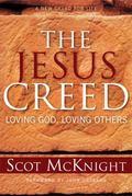 Jesus Creed Loving God, Loving Others