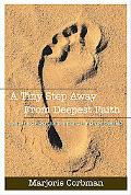 Tiny Step Away from Deepest Faith: A Teenager's Search for Meaning