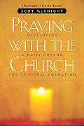 Praying with the Church Following Jesus Daily, Hourly, Today
