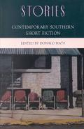Stories Contemporary Southern Short Fiction