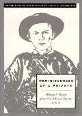 Reminiscences of a Private William E. Bevens of the First Arkansas Infantry, C.S.A.