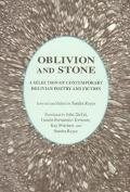 Oblivion and Stone A Selection of Contemporary Bolivian Poetry and Fiction