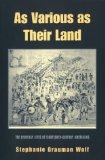 As Various as Their Land: The Everyday Lives of Eighteenth-Century Americans