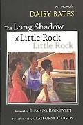 Long Shadow of Little Rock