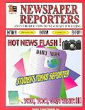 Newspaper Reporters An Introduction to Newspaper Writing