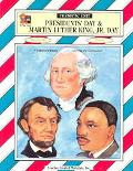Presidents' Day and Martin Luther King Jr. Day