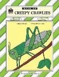 Creepy Crawlies A Thematic Unit/Workbook