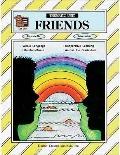 Friends A Thematic Unit/Workbook