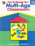 How to Manage Your Multi-Age Classroom