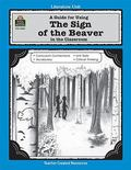 Guide for Using the Sign of the Beaver in the Classroom