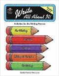 Write All About It Activities for the Writing Process Grades 3, 4, 5