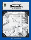 Guide for Using Sounder in the Classroom Literature Unit