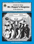 Guide for Using Mr. Popper's Penguins New in the Classroom