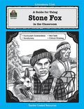 Guide for Using Stone Fox in the Classroom
