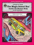 The Magic School Bus inside the Human Body: (Magic School Bus Series)