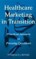 Healthcare Marketing in Transition