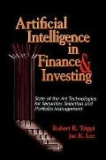 Artificial Intelligence in Finance & Investing State-Of-The-Art Technologies for Securities ...