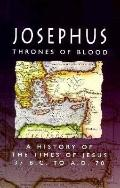 Josephus: Thrones of Blood - Flavius Josephus - Paperback