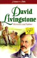David Livingstone Missionary and Explorer