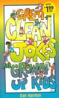 Great Clean Jokes for Grown Up Kids