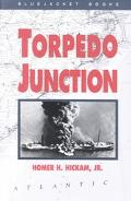 Torpedo Junction U-Boat War Off America's East Coast 1942