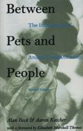 Between Pets and People The Importance of Animal Companionship