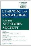 Learning and Knowledge for the Network Society (International Series on Technology Policy an...