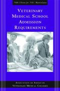 Veterinary Medical School Admission Requirements 2006 Edition for 2007 Matriculation