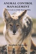 Animal Control Management (New Directions in the Human-Animal Bond)