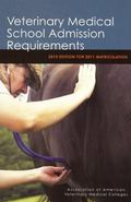 Veterinary Medical School Admission Requirements: 2010 Edition for 2011 Matriculation (Veter...