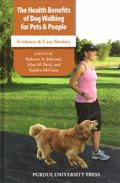 The Health Benefits of Dog Walking for People and Pets: Evidence and Case Studies (New Direc...