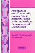 Friendships and Community Connections Between People With and without Developmental Disabili...