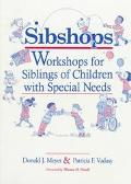 Sibshops Workshops for Siblings of Children With Special Needs
