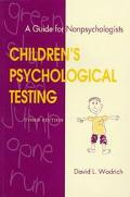 Children's Psychological Testing A Guide for Nonpsychologists
