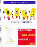 Phonemic Awareness in Young Children A Classroom Curriculum
